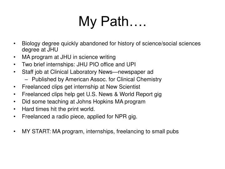 My Path….