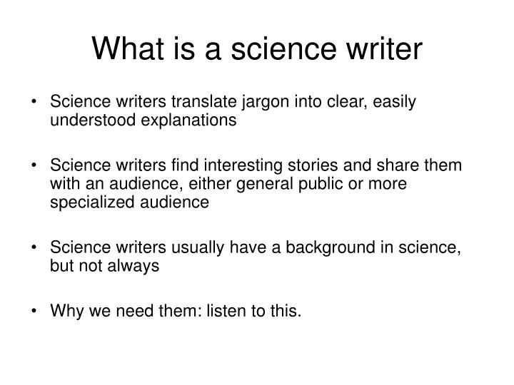 What is a science writer