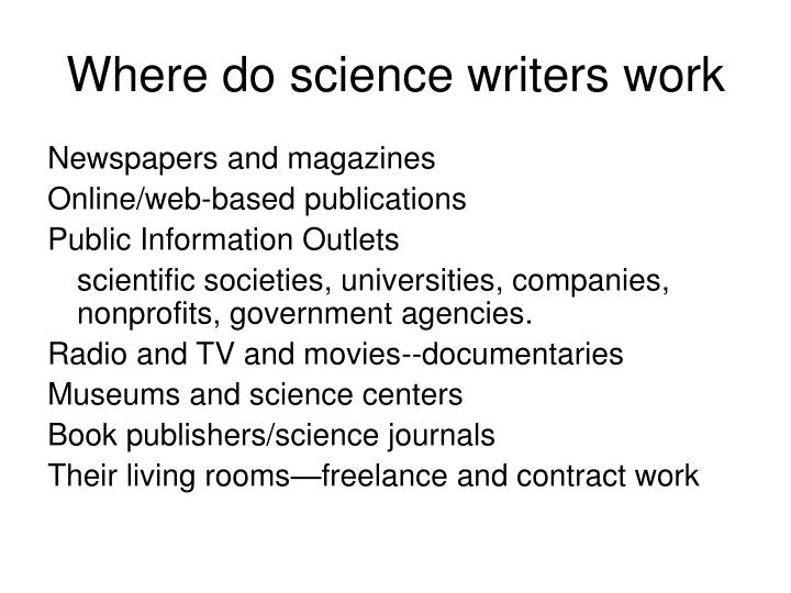 Where do science writers work