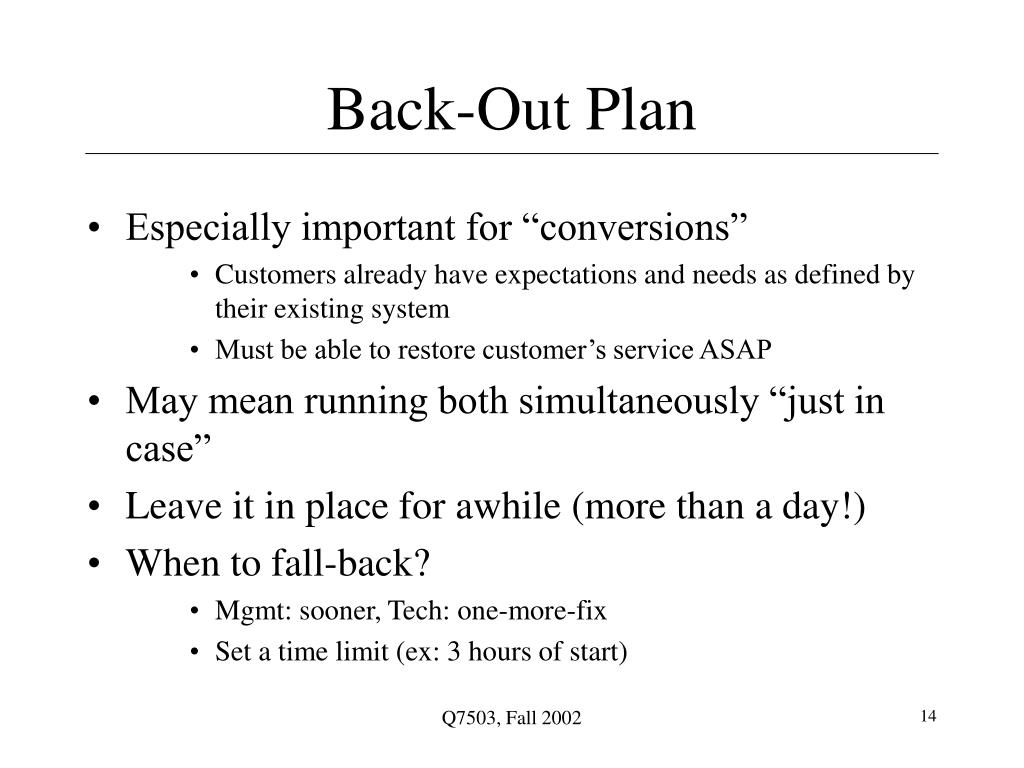 Back-Out Plan