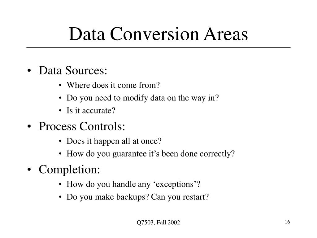 Data Conversion Areas