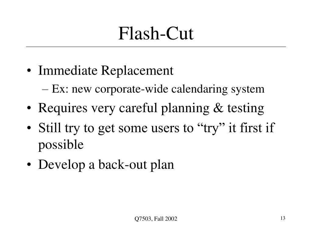 Flash-Cut