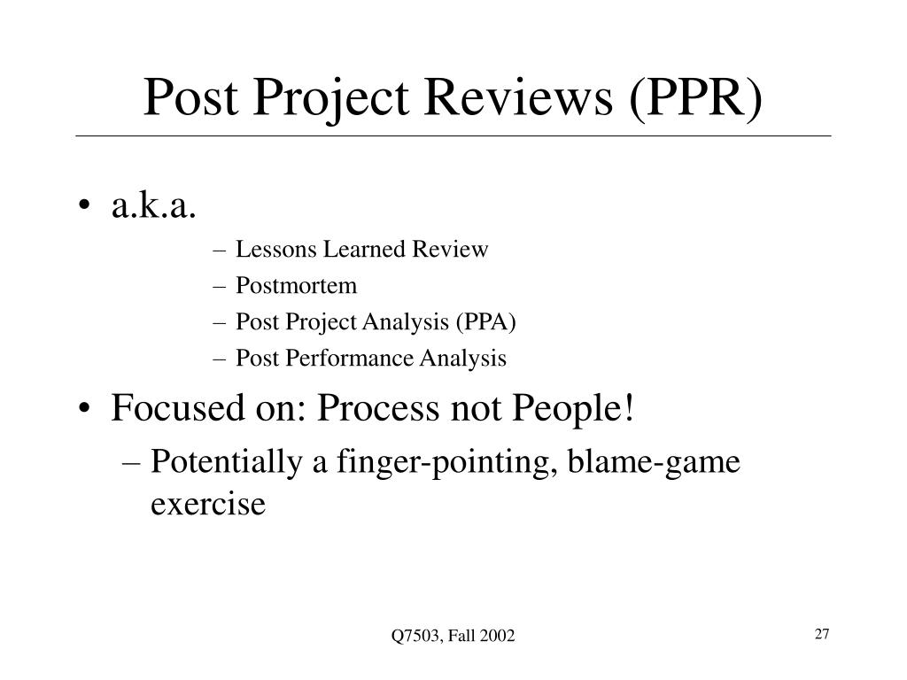 Post Project Reviews (PPR)