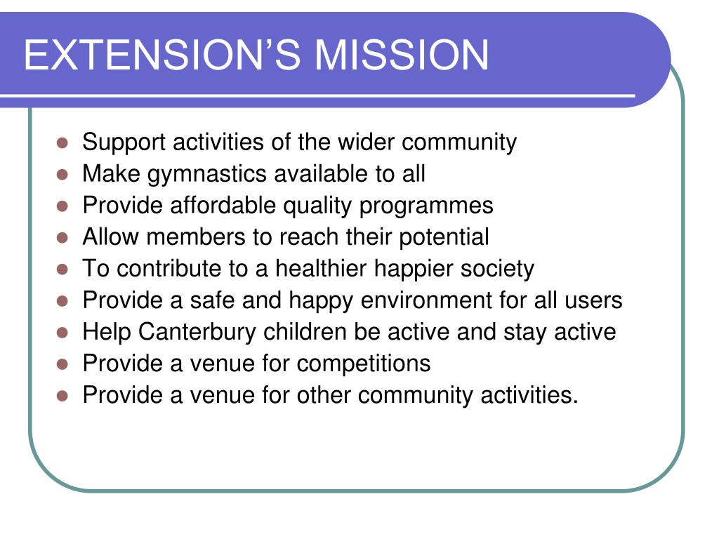 EXTENSION'S MISSION