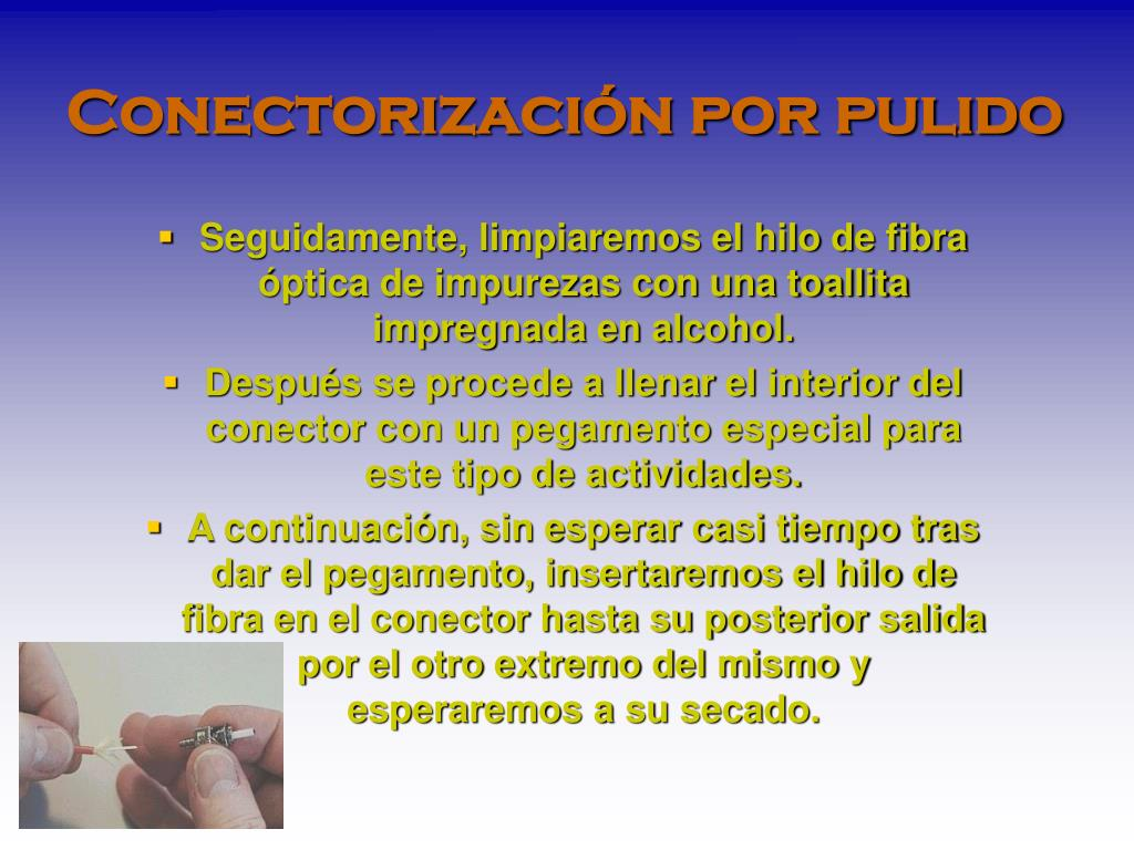 Conectorización por pulido