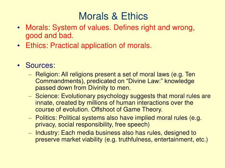 Morals & Ethics