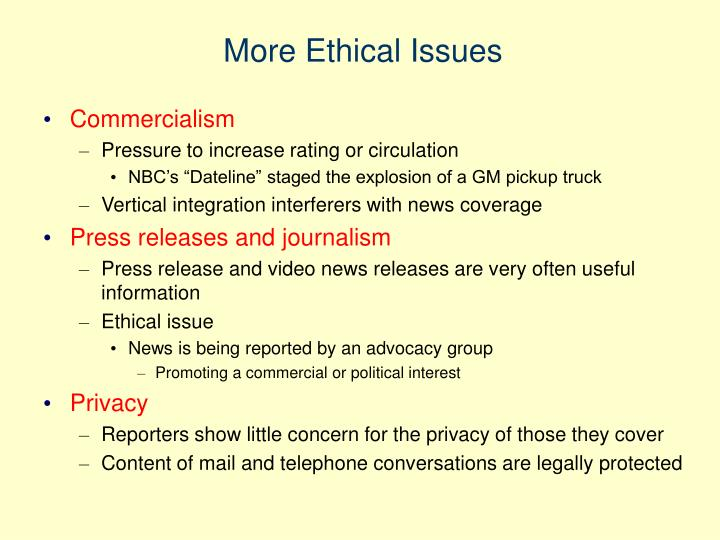 More Ethical Issues