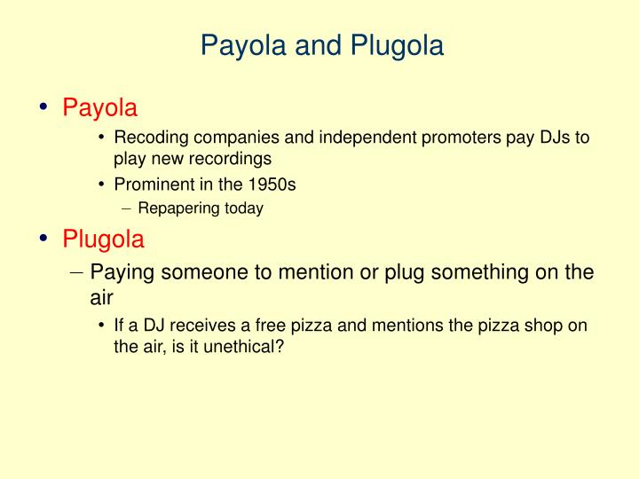 Payola and Plugola