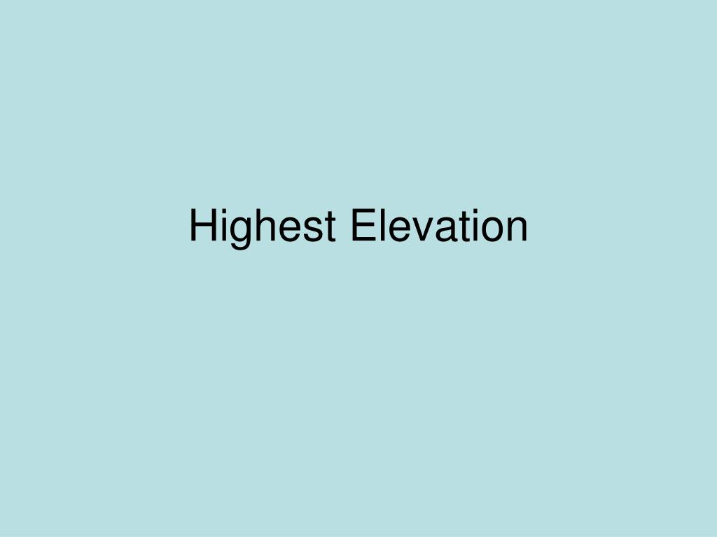 Highest Elevation