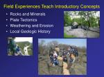 field experiences teach introductory concepts