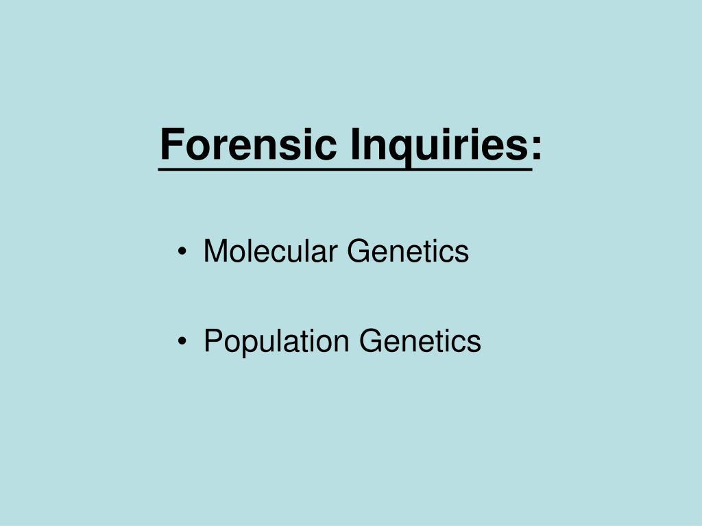 Forensic Inquiries:
