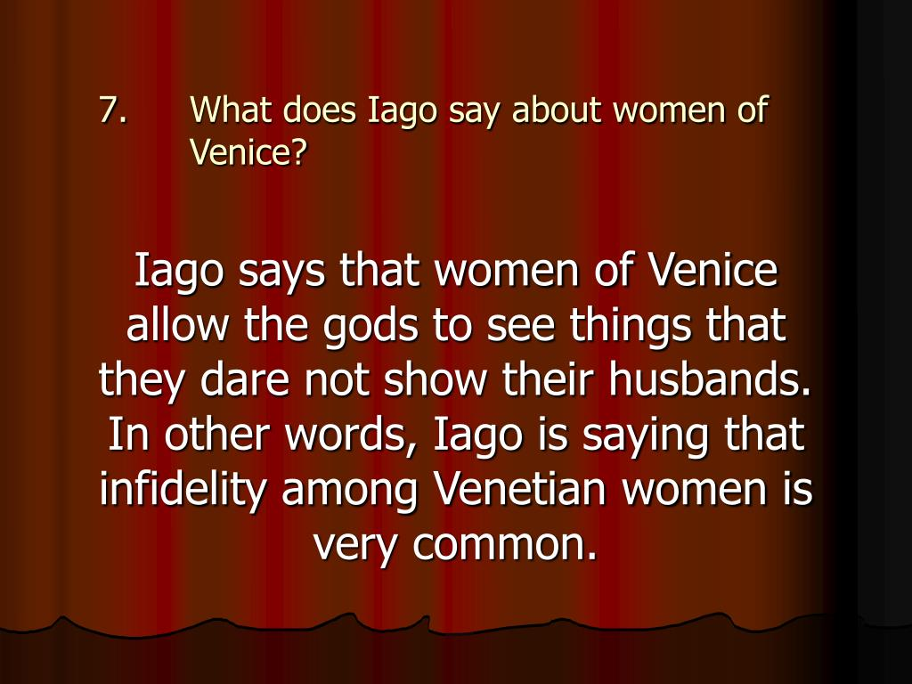 What does Iago say about women of Venice?