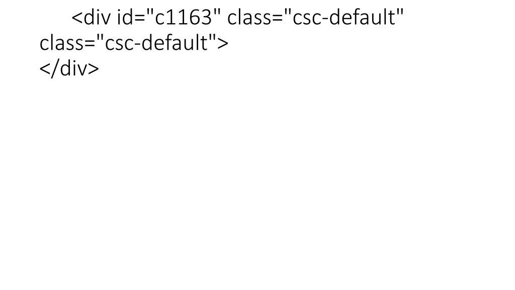 """<div id=""""c1163"""" class=""""csc-default"""" class=""""csc-default""""></div>"""