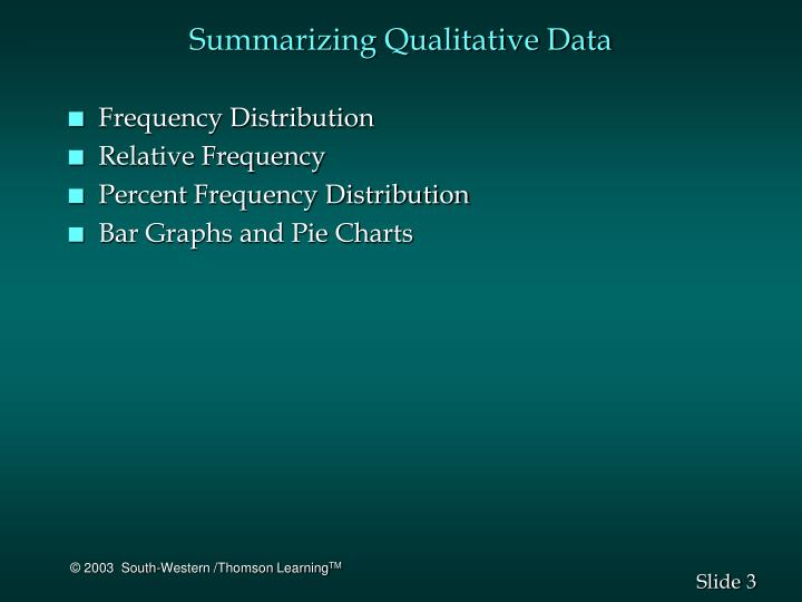 Summarizing qualitative data