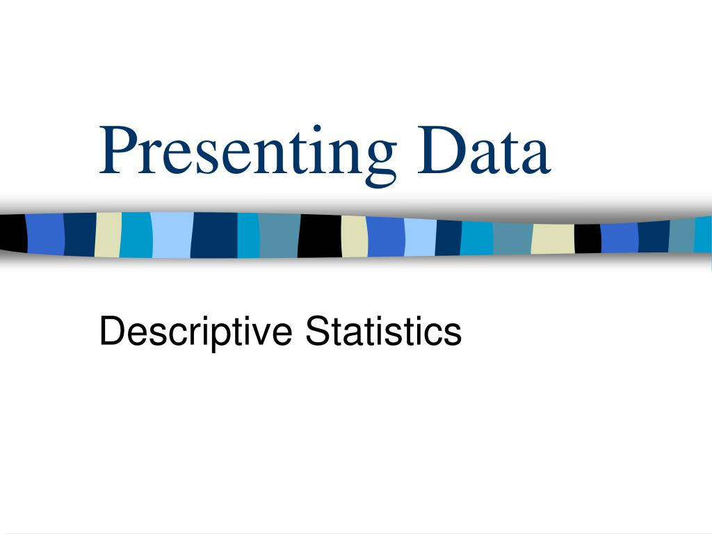 Presenting Data