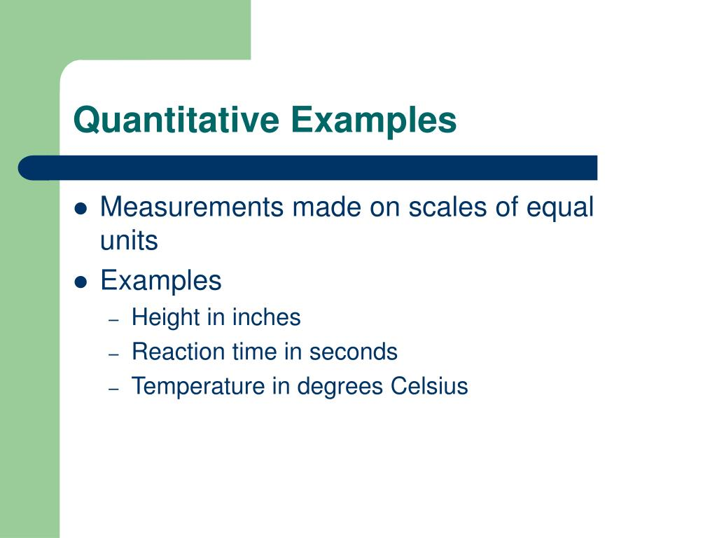 Quantitative Examples