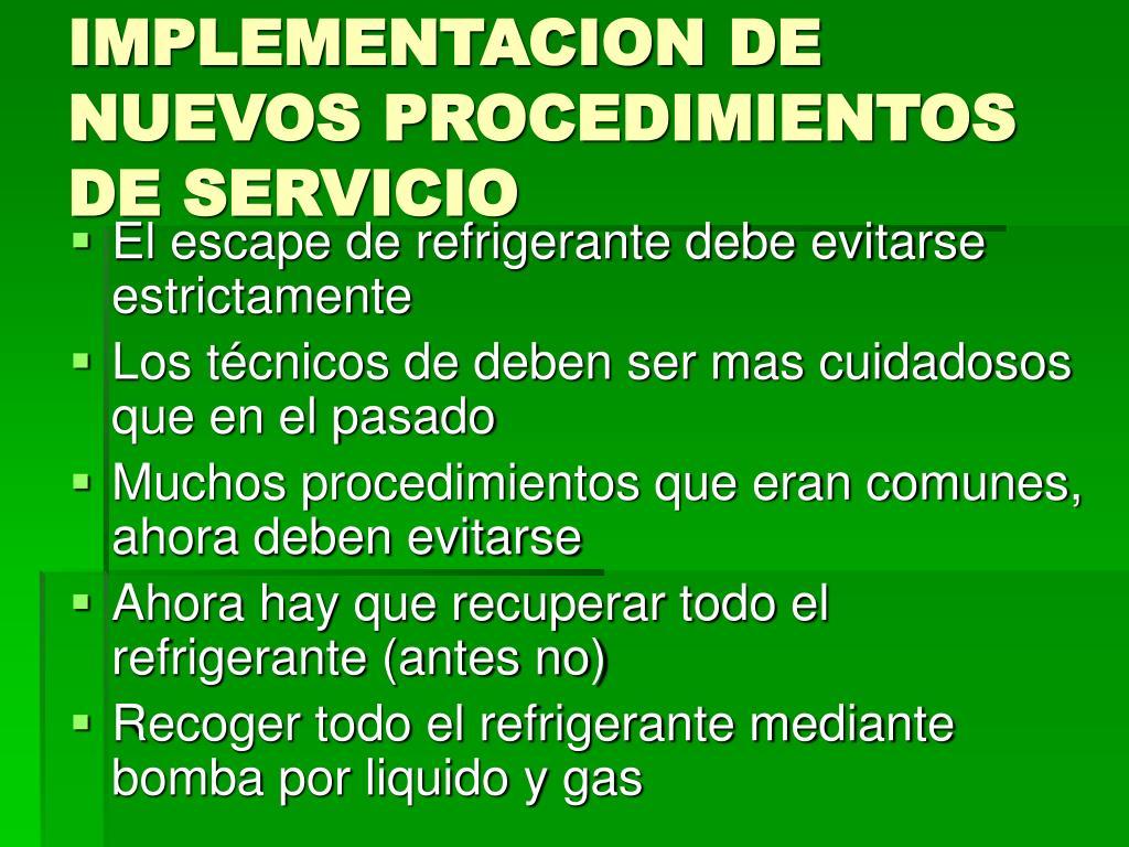 IMPLEMENTACION DE NUEVOS PROCEDIMIENTOS DE SERVICIO