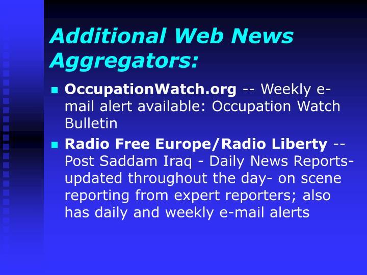 Additional Web News Aggregators: