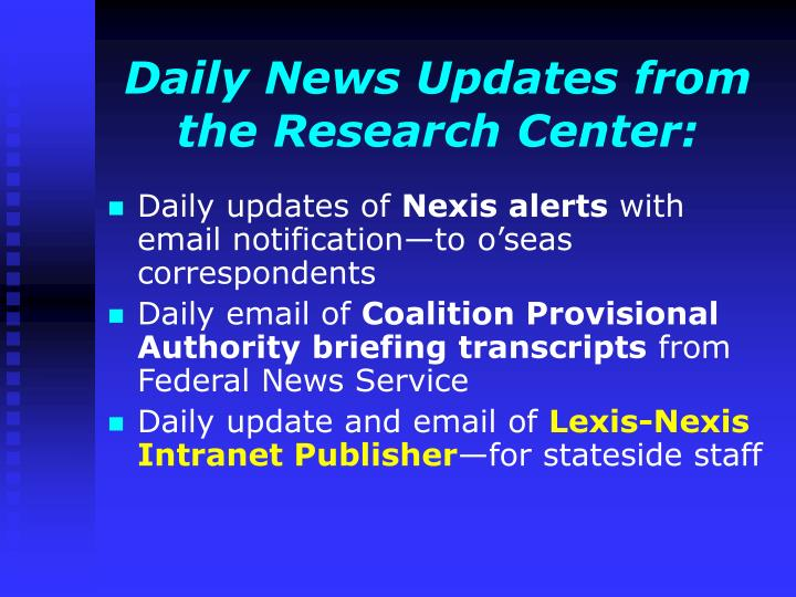 Daily News Updates from the Research Center: