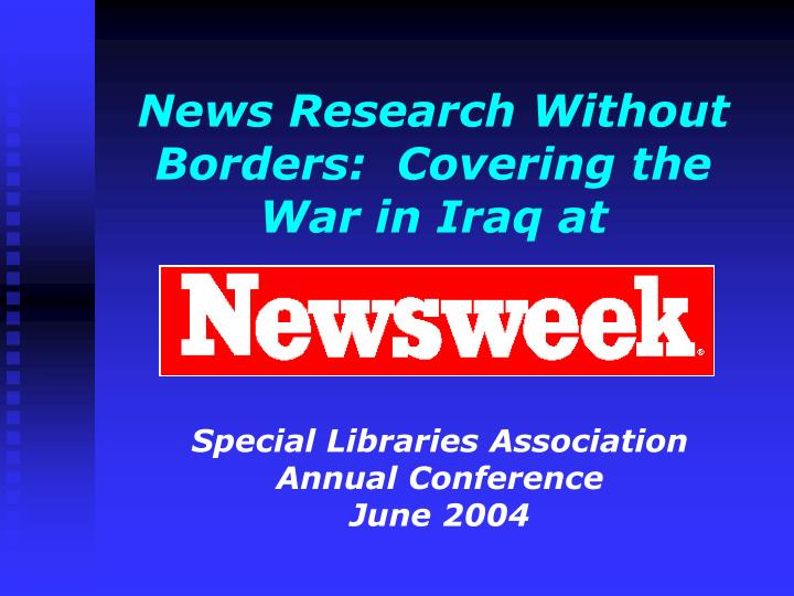 News Research Without Borders:  Covering the War in Iraq at