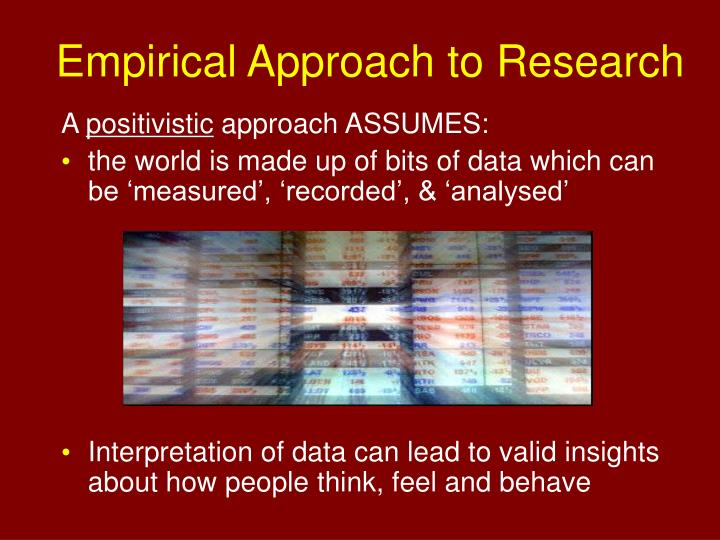 Empirical approach to research