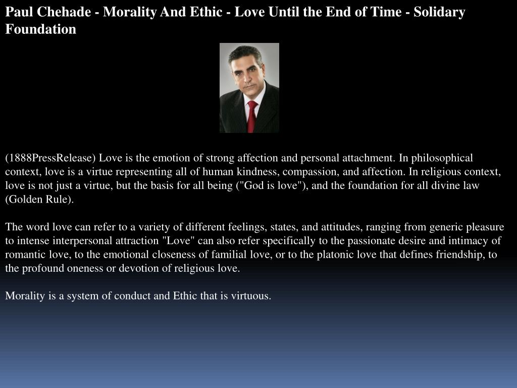 Paul Chehade - Morality And Ethic - Love Until the End of Time - Solidary Foundation