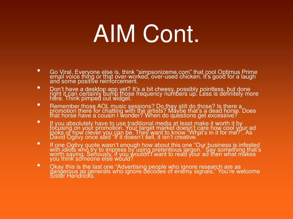 AIM Cont.
