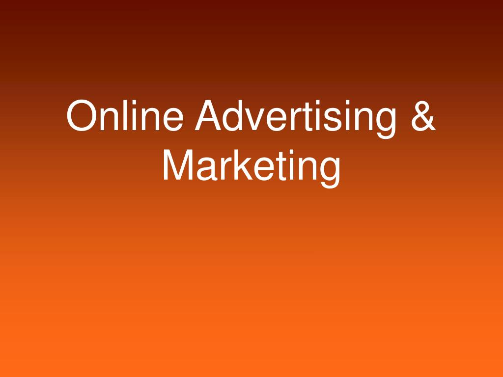 Online Advertising & Marketing