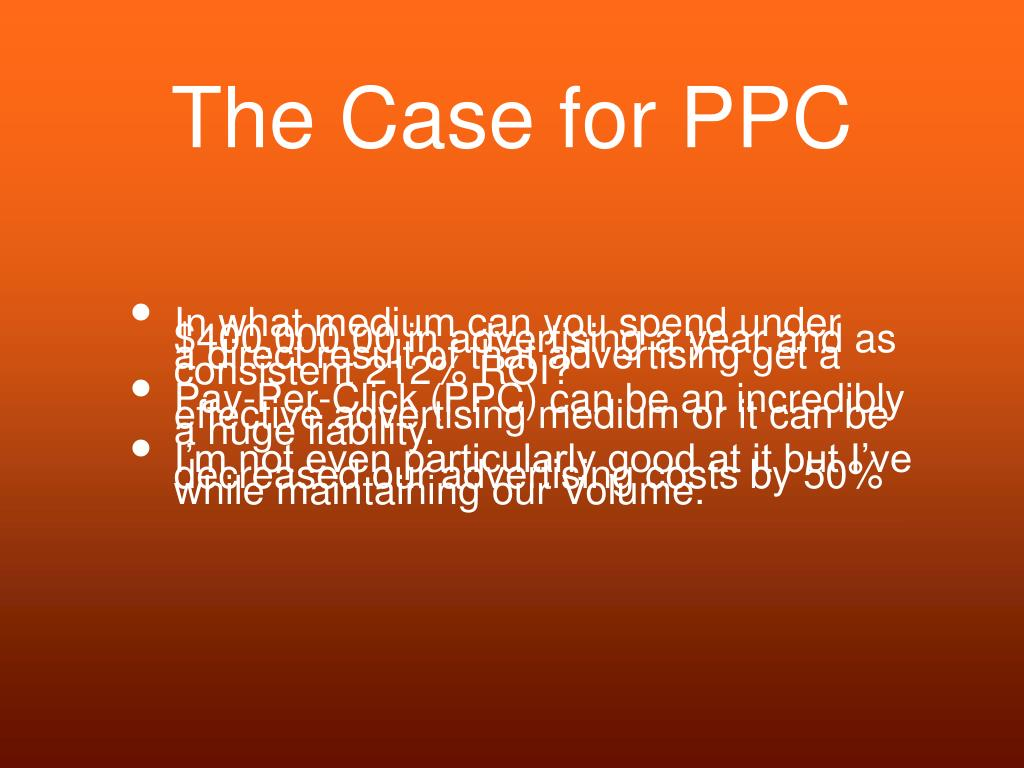 The Case for PPC