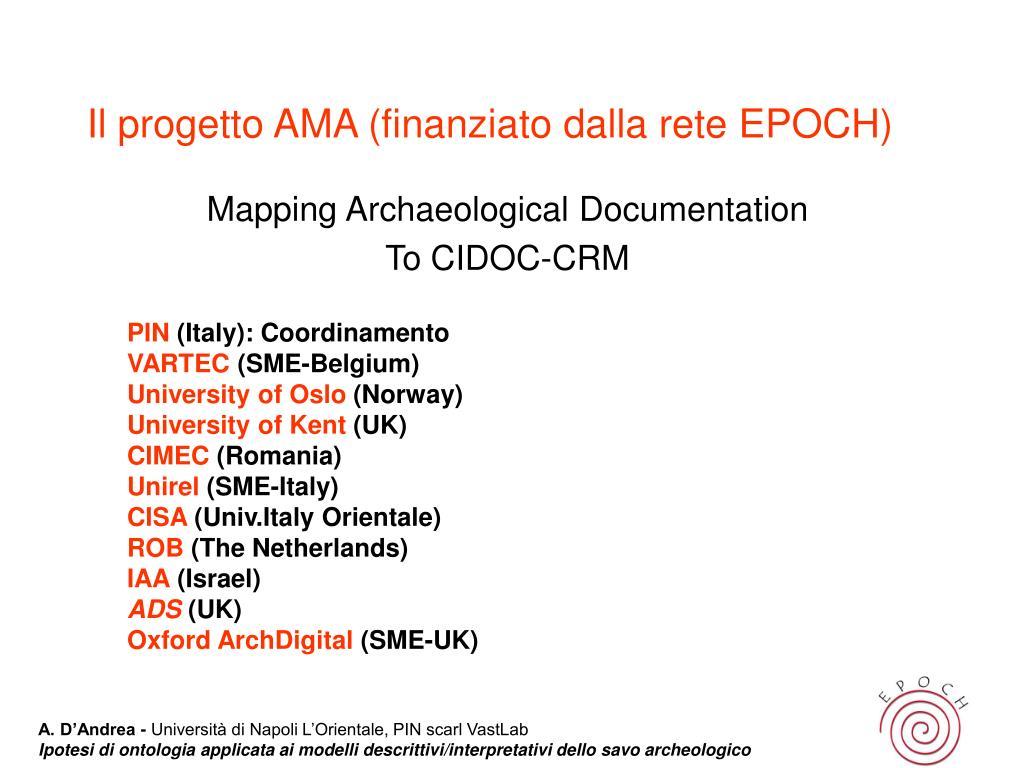 Il progetto AMA (finanziato dalla rete EPOCH)
