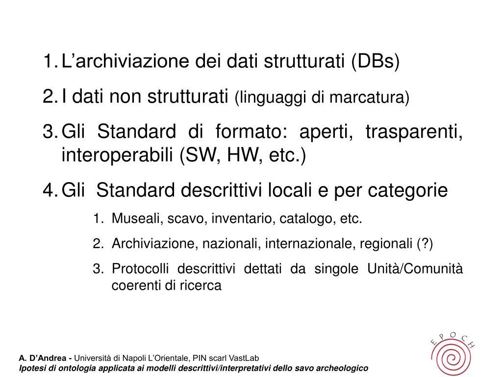 L'archiviazione dei dati strutturati (DBs)