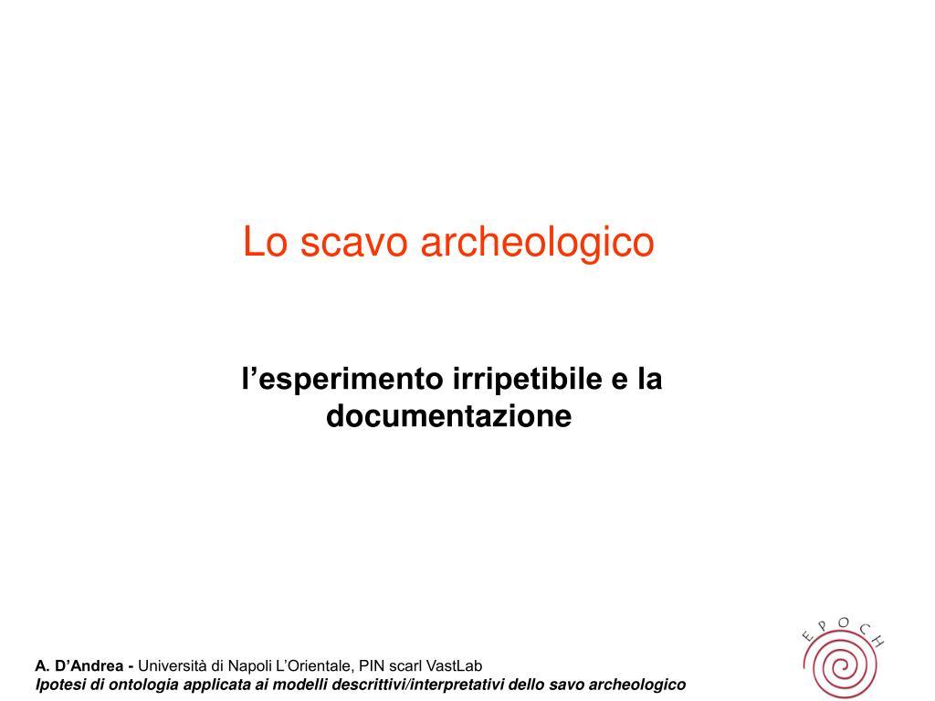 Lo scavo archeologico