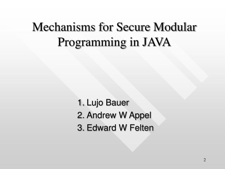 Mechanisms for secure modular programming in java