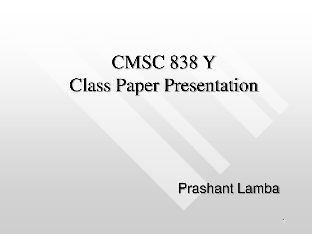 CMSC 838 Y