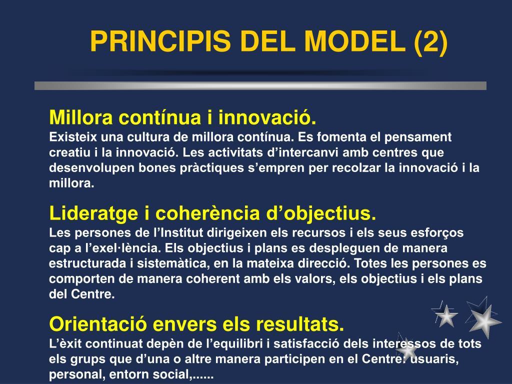 PRINCIPIS DEL MODEL (2)