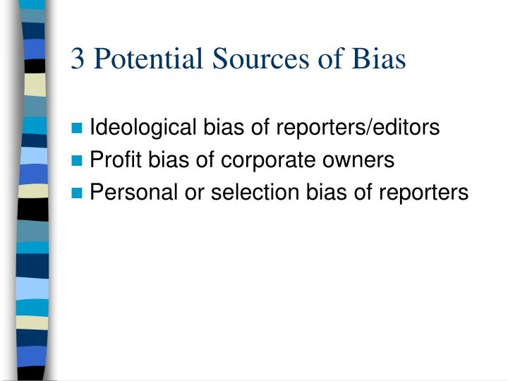 3 potential sources of bias
