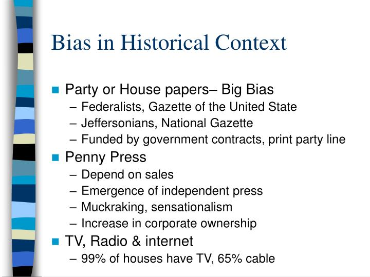 Bias in historical context