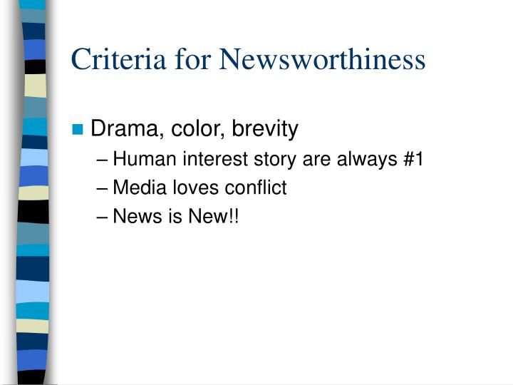 Criteria for Newsworthiness