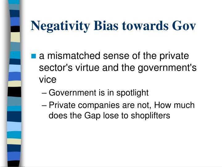Negativity Bias towards Gov