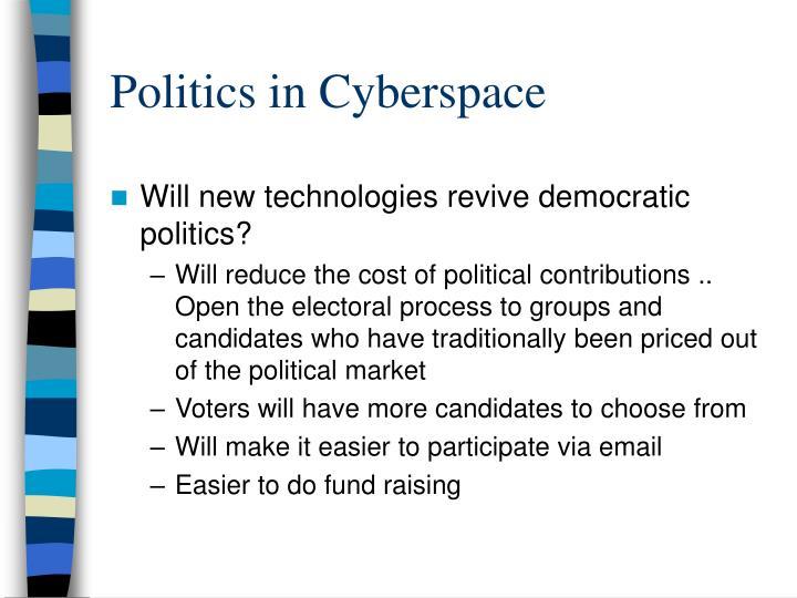 Politics in Cyberspace