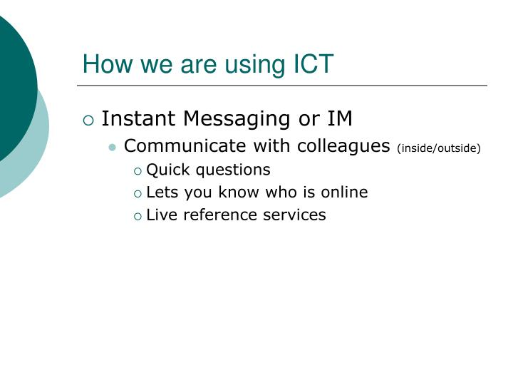 How we are using ict3