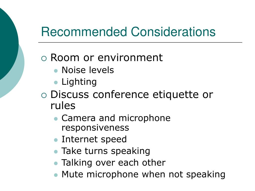 Recommended Considerations