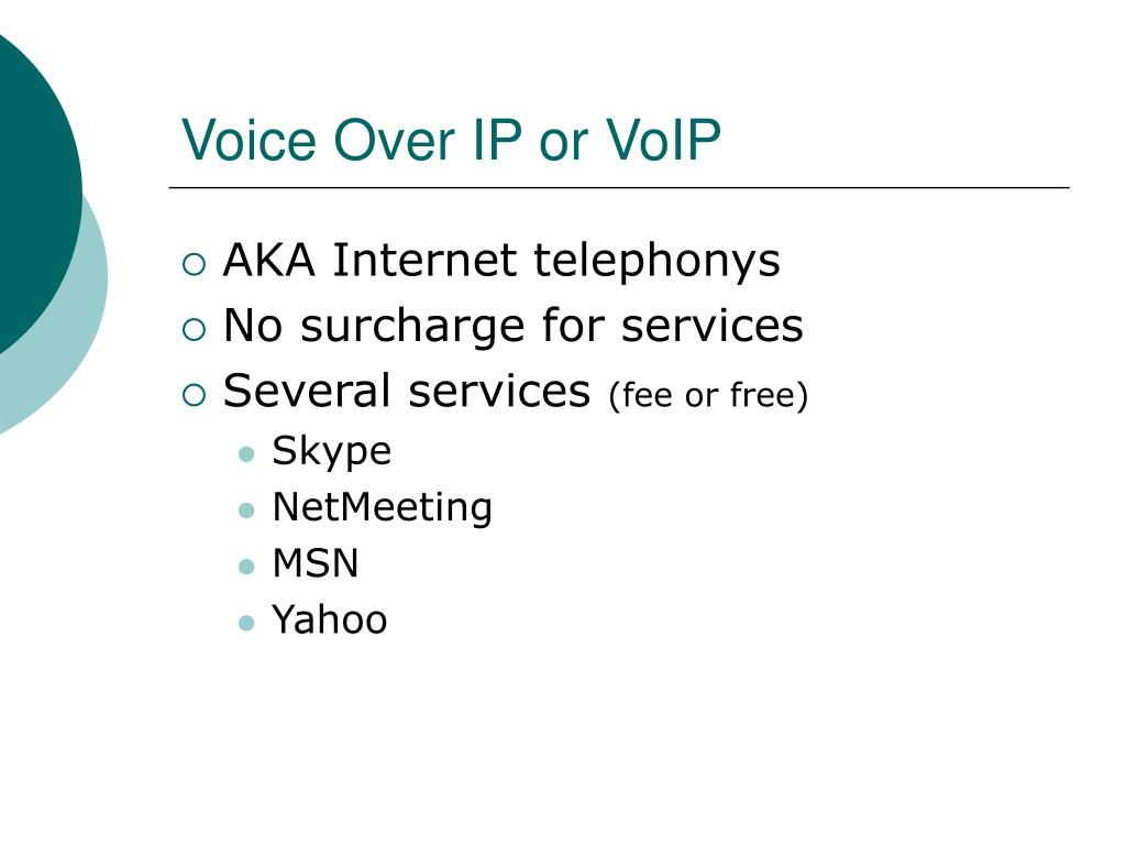 Voice Over IP or VoIP