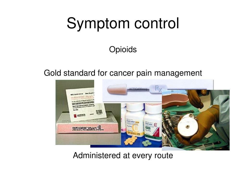 Symptom control