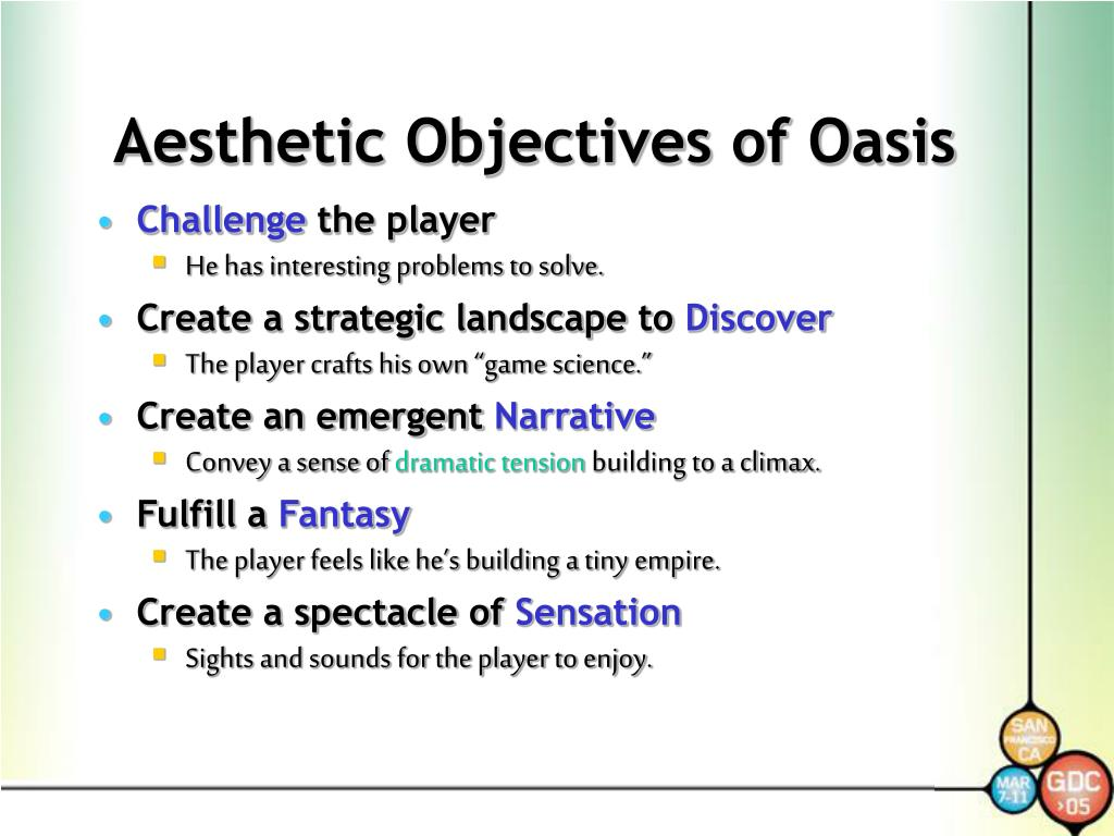 Aesthetic Objectives of Oasis