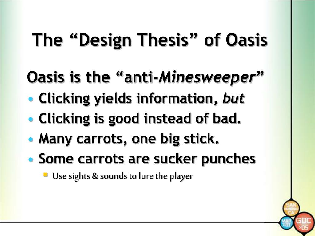 "The ""Design Thesis"" of Oasis"