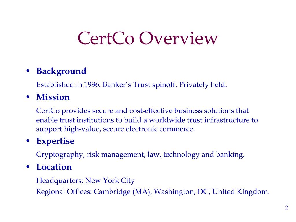 CertCo Overview