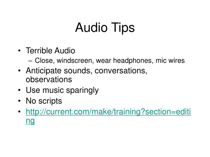 Audio Tips