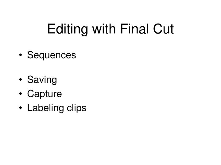 Editing with Final Cut