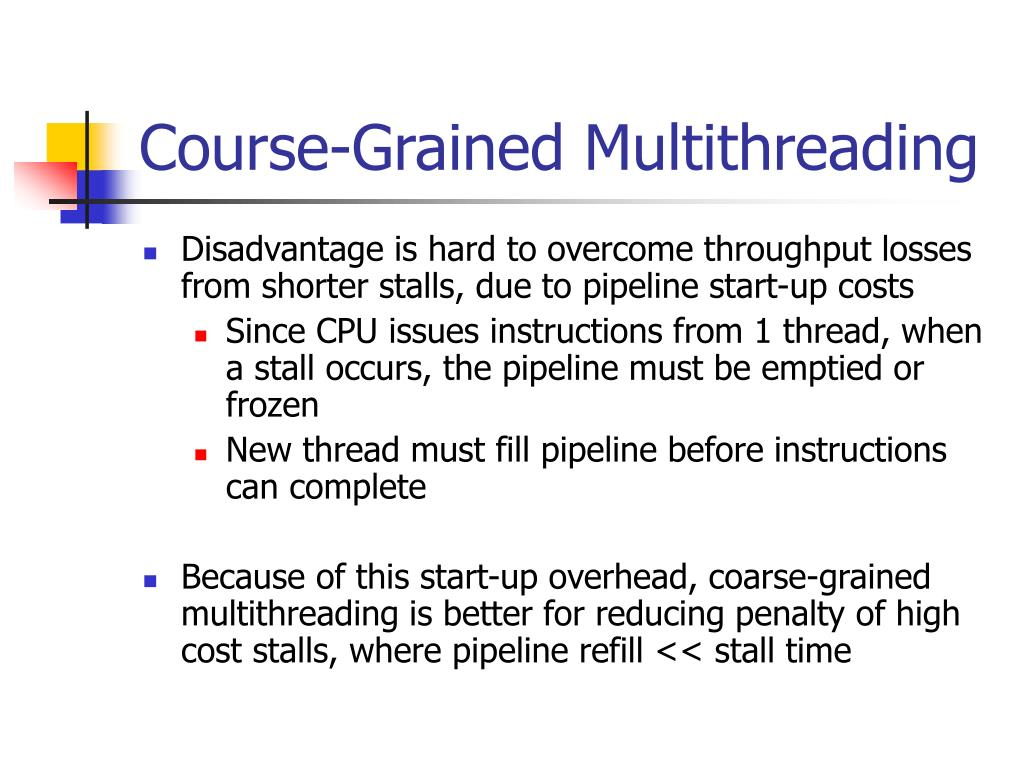 Course-Grained Multithreading